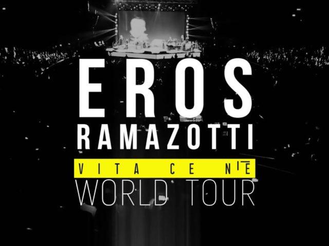 Eros Ramazzotti – Vita Ce N'E' World Tour: dal 14 Maggio ripartito dal Messico