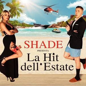 Shade presenta La Hit dell'estate