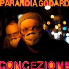 Paranoia Godard – Concezione, la nuova vita del crooner