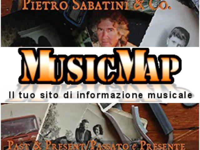 Il doppio cd Past & Present / Passato e Presente di Pietro Sabatini recensito su MusicMap.it a cura di Gilberto Ongaro