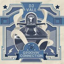 Dj Vale – Groovin'Connection