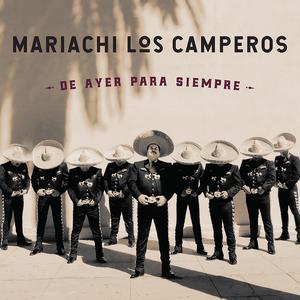 Mariachi Los Camperos -De Ayer para Siempre (Smithsonian Folkways Recordings)