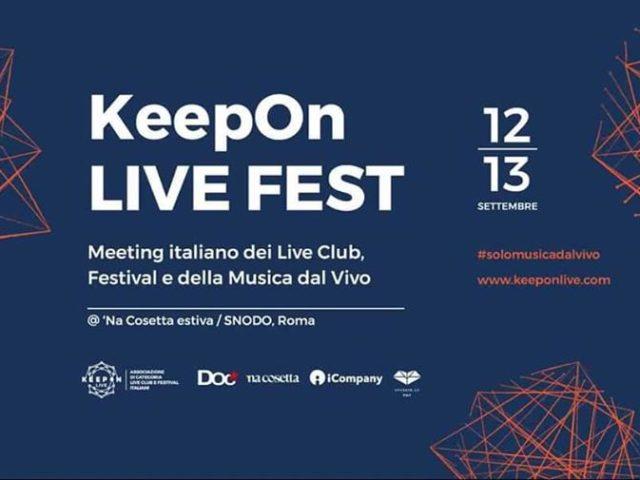 KeepOn Live Fest 2019 a 'Na cosetta estiva di Roma il 12 e 13 settembre