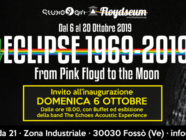 Eclipse – From Pink Floyd to the Moon, dal 6 al 20 Ottobre a Fossò (Venezia) .. con buona pace dei terrapiattisti!