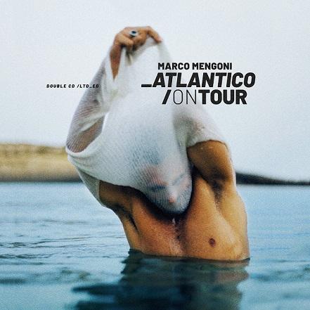 Marco Mengoni, il 25 ottobre esce Atlantico On Tour