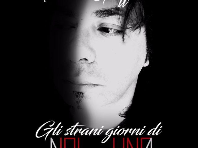 Franco Giaffreda – Gli strani giorni di NoiNessuno (autoproduzione, 2019)