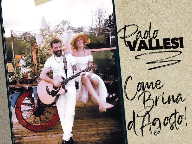 Una idea, un concetto: Come Brina D'Agosto, il nuovo singolo di Paolo Vallesi..