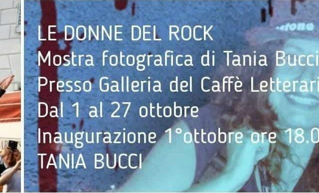 Oggi alle 18 l'inaugurazione della mostra fotografica Le Donne del Rock: siamo a Firenze e l'artista è Tania Bucci ..