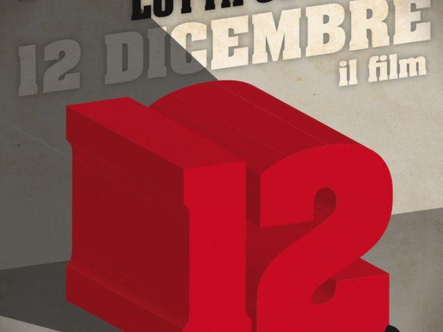 Giovedì 21 Novembre 2019 ritorna in libreria il film documentario 12 Dicembre di Pier Paolo Pasolini e Giovanni Bonfanti, con canzoni del proletariato di Lotta Continua