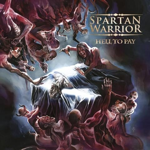 Spartan Warrior – Hell to Pay (Pure Steel Records)