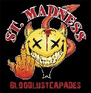 St. Madness – Bloodlustcapades (autoproduzione – promo)