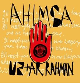 U2 e A.R. Rahman insieme per Ahimsa