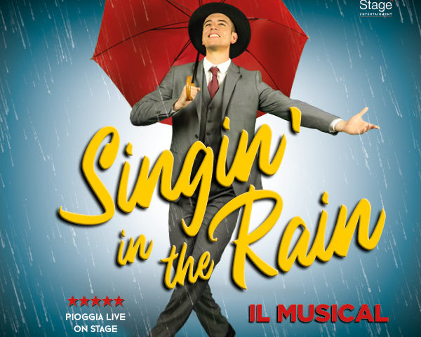 Da stasera fino all'11 Gennaio 2020, a Milano il musical Singin'in the Rain