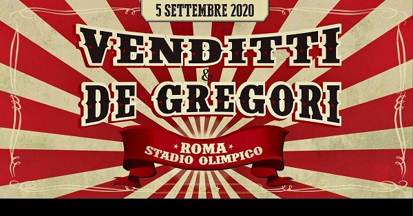 Antonello Venditti e Francesco De Gregori in concerto il 5 settembre 2020 allo Stadio Olimpico