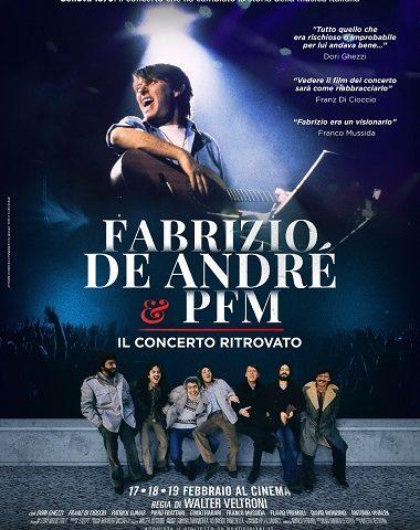 Fabrizio De Andrè e PFM, il concerto ritrovato in un film di Walter Veltroni