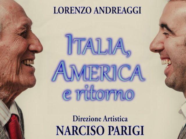 Italia, America e Ritorno: il disco di Lorenzo Andreaggi sulle canzoni di Narciso Parigi si concretizza in un primo videoclip …