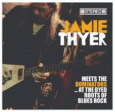 Jamie Thyer and The Worried Men – Meets the Dominators…at the Dyed Roots of Blues Rock (Road Dog Records)