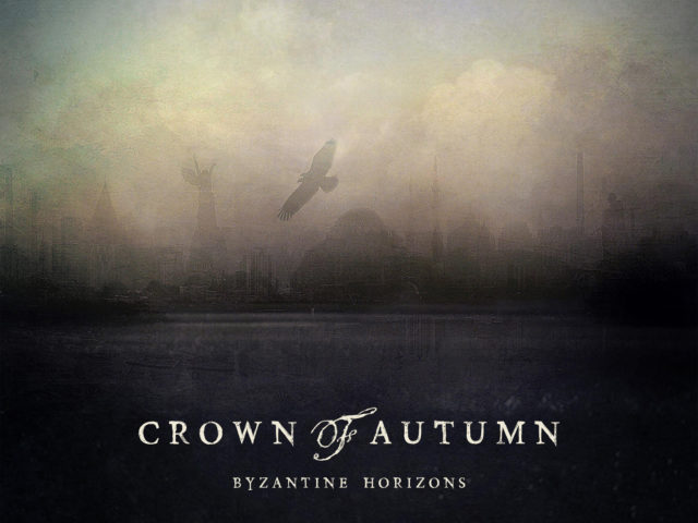 Crown of Autumn – Byzantine Horizons (My Kingdom Music)