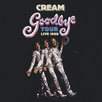Cream, box set del celebre Goodbye Tour