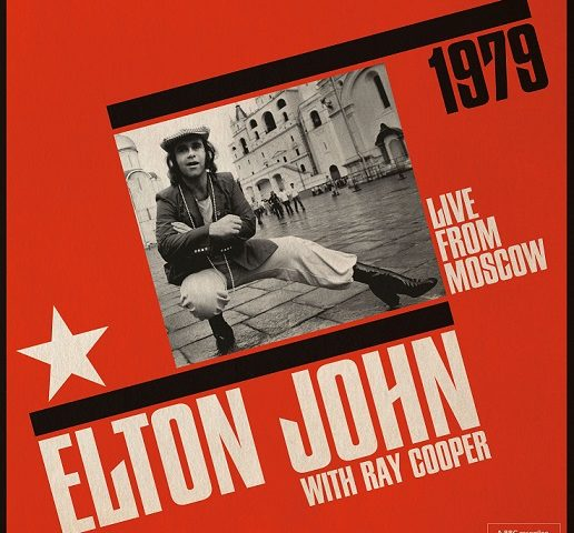 Elton John, in uscita Live From Moscow