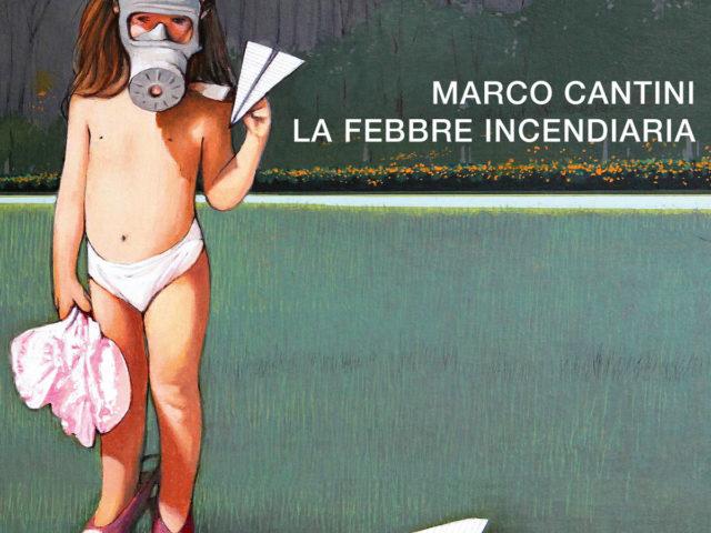 Marco Cantini: La febbre incendiaria (RadiciMusic)