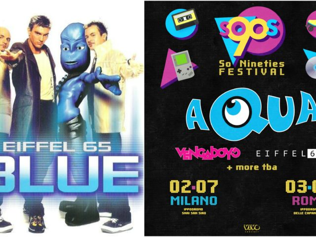So '90s Festival con Aqua, Eiffel 65 e Vengaboys a Luglio a Milano e Roma