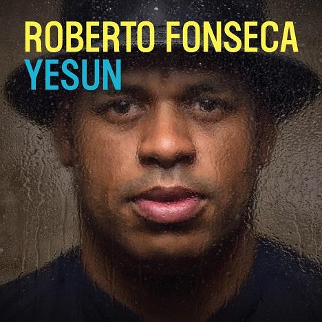 Roberto Fonseca, nono album per il pianista cubano