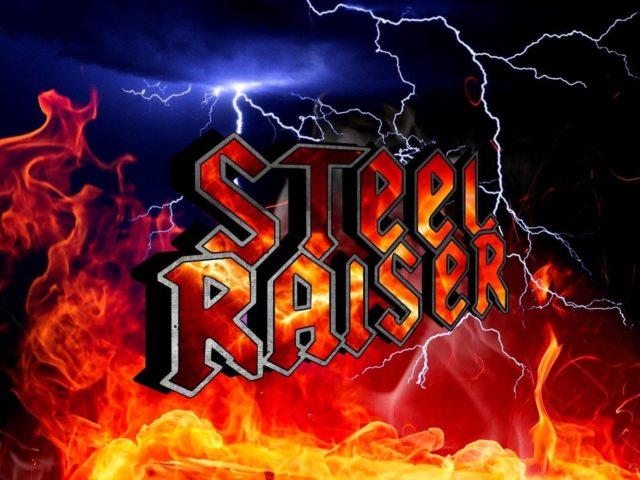 Gli Steel Raiser sono un gruppo di acciaio!