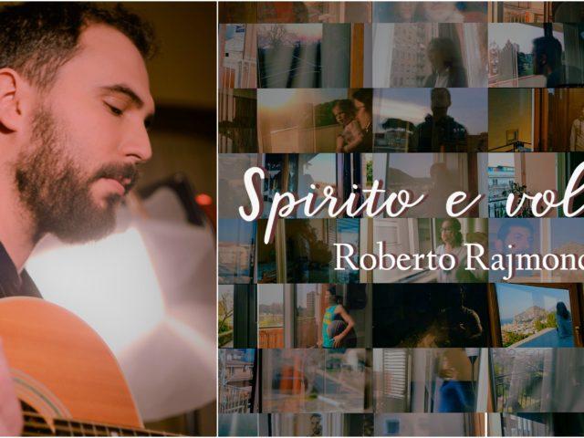 Roberto Rajmondi da Domenica 22 Marzo con la canzone Spirito e Volontà, testo scritto da Alberto Culotta