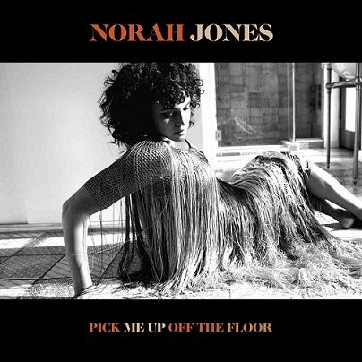 Norah Jones, il 12 giugno esce il nuovo album Pick Me Up Off The Floor