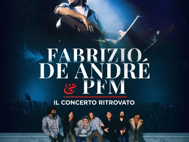Fabrizio De Andrè e PFM, il 22 Maggio esce il box del concerto ritrovato