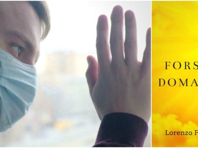 Buon successo per il videoclip del brano Forse Domani del cantautore Lorenzo Fiorentino