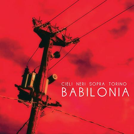 Cieli neri sopra Torino – Babilonia (Orzorock music)