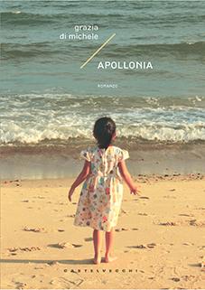 Grazia Di Michele presenta il 5 luglio a Roma il libro Apollonia e il nuovo album