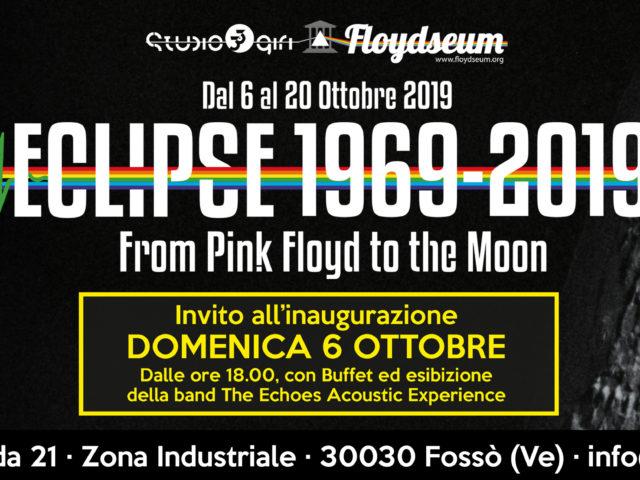 Eclipse – From Pink Floyd to the Moon, dal 6 al 20 Ottobre a Fossò (Venezia) .. con buona pace dei terrapiattisti!