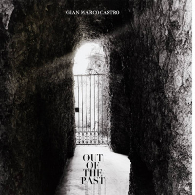 Gian Marco Castro – Out of past (Inri)