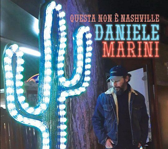 Questa Non è Nashville: Daniele Marini tra country e romanesco