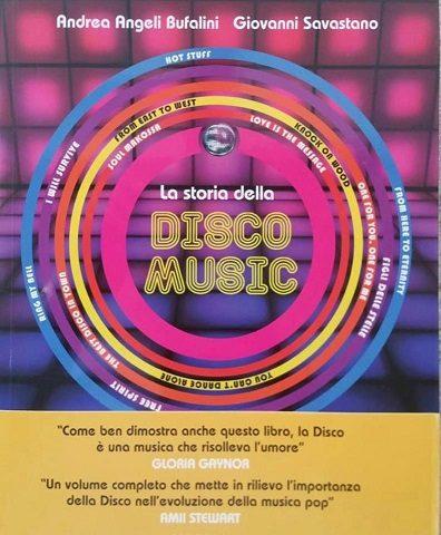 Andrea Angeli Bufalini e Giovanni Savastano: Disco Music, musica e libertà