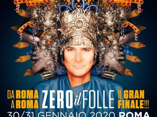 Zero Il Folle, gran finale a Roma il 30 e 31 gennaio 2020