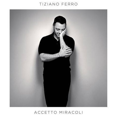 Tiziano Ferro, il 22 novembre esce Accetto Miracoli