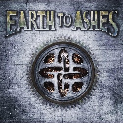 Earth to Ashes – Earth to Ashes (Autoproduzione)