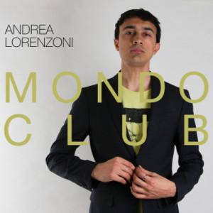 Andrea Lorenzoni – Mondo Club