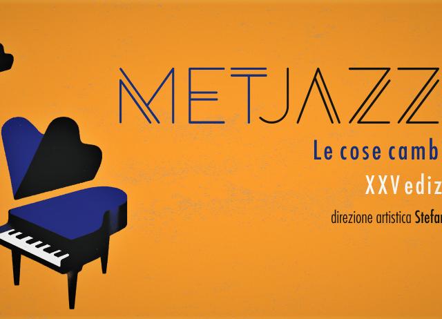Nozze d'argento per il festival MetJazz di Prato, in programma dal 29 Gennaio al 27 Febbraio 2020