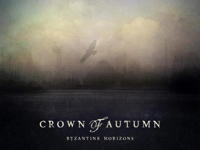 Crown of Autumn – Byzantine Horizons (My Kingdom Music)