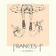 Frances P. – No regrets