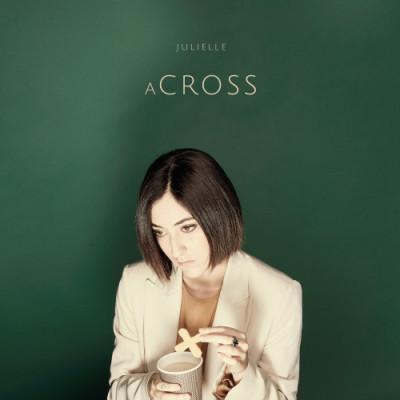 Julielle – Across (La rivolta)