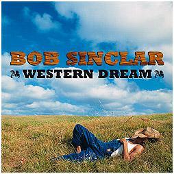 Bob Sinclar sogna il WEST!