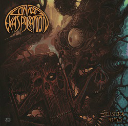 Connate Exasperation – Delusional Primacy (Sleaszy Rider Records)