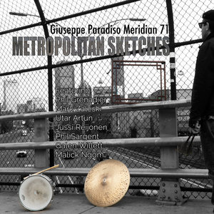 Giuseppe Paradiso & Meridian 71 – Metropolitan Sketches