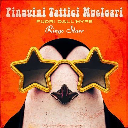 Pinguini Tattici Nucleari, in arrivo la riedizione di Fuori dall'Hype Ringo Starr